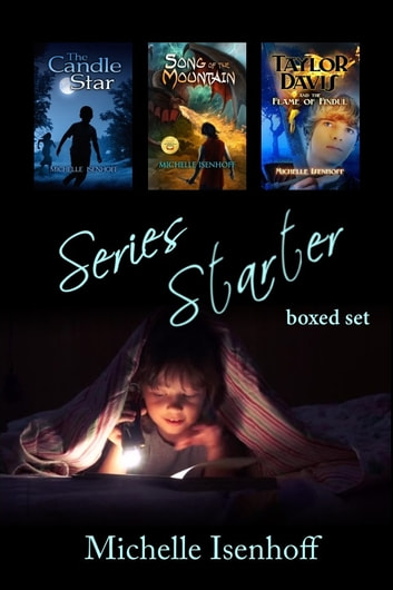 Series Starter Boxed Set ebook by Michelle Isenhoff