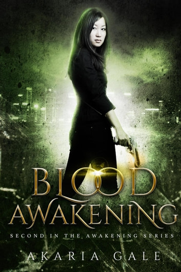 Blood Awakening - Awakening, #2 ebook by Akaria Gale