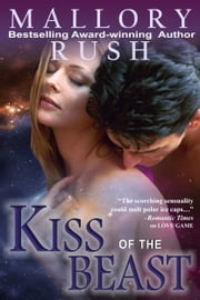 Kiss of the Beast (A Classic Paranormal Romance) ebook by Mallory Rush