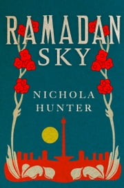 Ramadan Sky ebook by Nichola Hunter