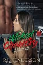 Wicked Chemistry ebook by R.L. Kenderson