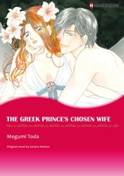 THE GREEK PRINCE'S CHOSEN WIFE (Harlequin Comics) - Harlequin Comics ebook by Sandra Marton,Megumi Toda