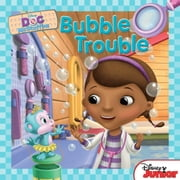 Doc McStuffins: Bubble Trouble ebook by Sheila Sweeny Higginson