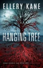 The Hanging Tree - Doctors of Darkness, #2 ebook by Ellery Kane