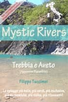 Mystic Rivers – Trebbia e Aveto ebook by Filippo Tuccimei