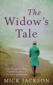The Widow's Tale ebook by Mick Jackson