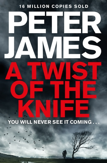 A Twist of the Knife ebook by Peter James