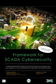 Framework for SCADA Cybersecurity ebook by Richard Clark,Stephen Miller