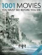 1001 Movies You Must See Before You Die - You Must See Before You Die 2011 ebook by Steven Jay Schneider