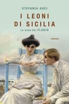 I leoni di Sicilia eBook by