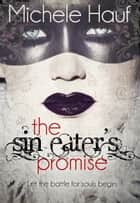 The Sin Eater's Promise ebook by Michele Hauf