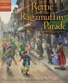 Rettie and the Ragamuffin Parade - A Thanksgiving Story ebook by Trinka Hakes Noble, David C. Gardner