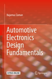 Automotive Electronics Design Fundamentals ebook by Najamuz Zaman