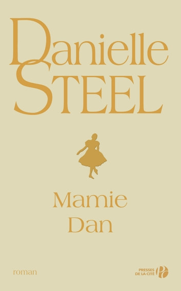 Mamie Dan ebook by Danielle STEEL