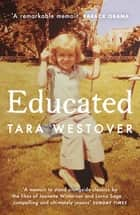 Educated - 'A remarkable memoir' - Barack Obama ebook by Tara Westover