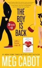 Boy is Back, The + Every Boy's Got One Bundle ebook by