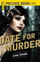 Date for Murder ebook by Louis Trimble