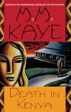 Death in Kenya ebook by M. M. Kaye