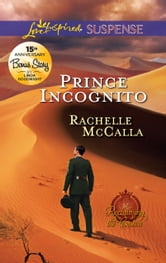 Prince Incognito ebook by Rachelle McCalla