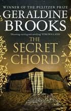 The Secret Chord ebook by Geraldine Brooks