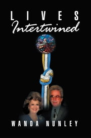 Lives Intertwined ebook by Wanda Nunley