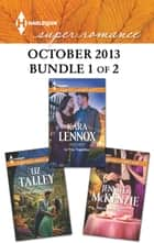 Harlequin Superromance October 2013 - Bundle 1 of 2 - An Anthology ebook by Liz Talley, Kara Lennox, Jennifer McKenzie