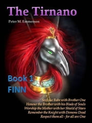 The Tirnano: Book 1 - FINN ebook by Peter M. Emmerson