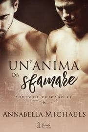 Un'anima da sfamare eBook by Annabella Michaels