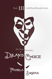 Dylan's Choice ebook by Pamela Swyers