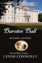Hareton Hall - Richard and Rose, #6 ebook by Lynne Connolly