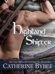 Highland Shifter ebook by Catherine Bybee