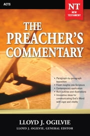 The Preacher's Commentary Series, Volume 28: Acts - Acts ebook by Lloyd J. Ogilvie