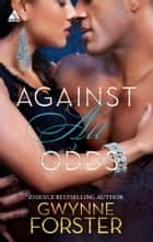 Against All Odds ebook by Gwynne Forster