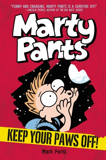 Marty Pants #2: Keep Your Paws Off! ebook by Mark Parisi
