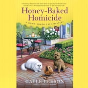 Honey-Baked Homicide audiobook by Gayle Leeson, Cassandra Lee Morris
