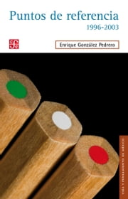 Puntos de referencia, 1996-2003 ebook by Enrique González