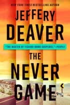 The Never Game ebook by Jeffery Deaver