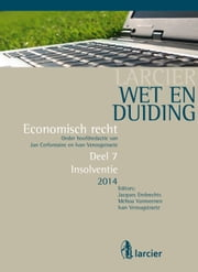 Wet en Duiding Insolventie ebook by Jacques Embrechts, Melissa Vanmeenen, Ivan Verougstraete,...