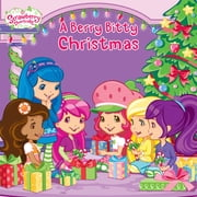 A Berry Bitty Christmas ebook by Amy Ackelsberg,Laura Thomas