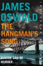 The Hangman's Song - Inspector McLean 3 ebook by James Oswald