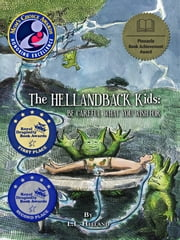 The Hellandback Kids: Be Careful What You Wish For ebook by LL Helland