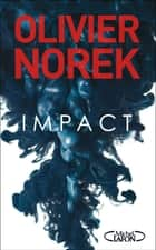 Impact ebook by Olivier Norek