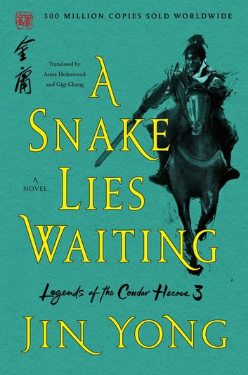 A Snake Lies Waiting - The Definitive Edition ebook by Jin Yong