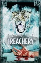 Sins of Treachery ebook by J.F. Penn