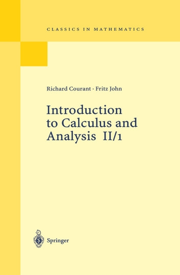 Introduction to Calculus and Analysis II/1 ebook by Richard Courant,Fritz John