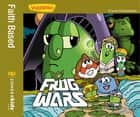 Frog Wars / VeggieTales - A Lesson in Perseverance ebook by Doug Peterson, Cindy Kenney