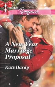 A New Year Marriage Proposal ebook by Kate Hardy