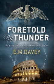 Foretold By Thunder ebook by Ed Davey