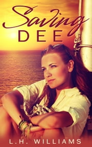 Saving Dee ebook by Louise and Heyward Williams