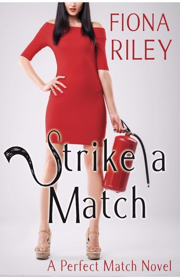 Strike a Match ebook by Fiona Riley